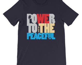 Power to the Peaceful T-Shirt | Spirituality | Meditation | Love | Unisex Bella Canvas Gift Tee