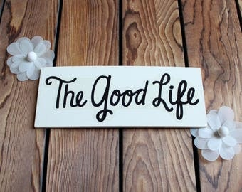 Good Life,Inspirational Quote,Wood Sign,Framed Wall Art,Wood Wall Art,Birthday Gift Her,Framed Quotes,Quotes On Wood,Wood Wall Hanging,Gifts