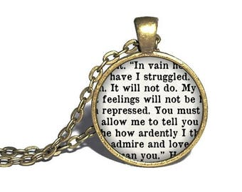 Pride and Prejudice, 'In vain have I struggled, how ardently I admire and love you', Jane Austen Quote Jewelry, Necklace, Bracelet, Ring