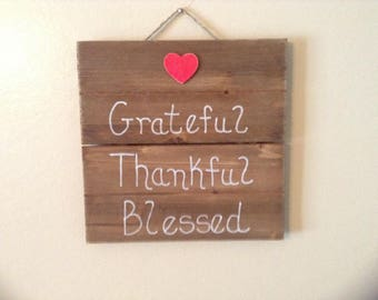 Grateful, Thankful, Blessed Hanging Rustic Wood Pallet Sign Wall Decor