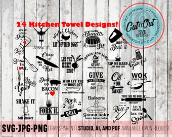 24 KITCHEN towel designs SVG - Funny Kitchen quotes - cut files -  Kitchen themed - set of 24 - bundle  - vector - FUNNY gift idea