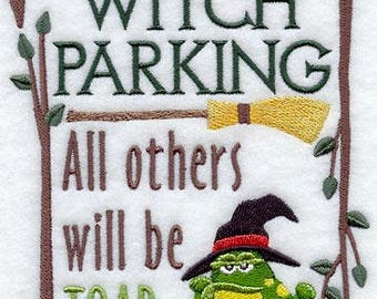 Witch Parking: All Others Will Be Toad, Embroidered Tea Towel, Halloween Dish Towel, Fun Halloween Kitchen Decoration, Hand Towel