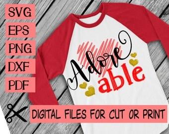 Valentine's day svg - Valentine Svg - Heart svg - Adoreable svg - Love svg - Cricut - Cameo - Valentin's day shirt - SVG ,DXF, eps,png ,pdf