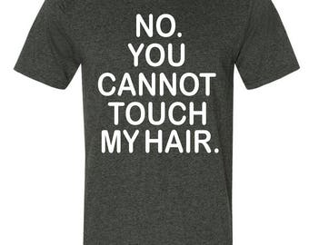 Can't Touch My Hair