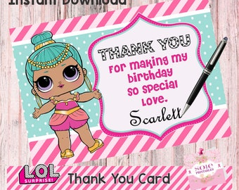 LOL Surprise Thank You Card! INSTANT DOWNLOAD- Write your name!