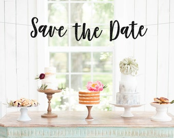 Save the Date Banner, Save the Date Cursive Banner, Save The Date Photo Shoot Prop, Save the Date Engagement Pictures, Save the Date Sign