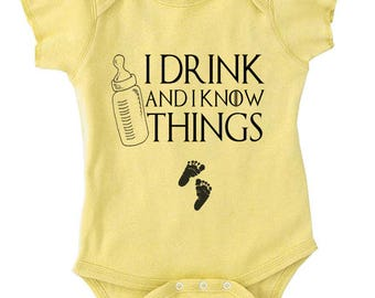 I Drink And I Know Things Baby Onesie Funny Onesie Game Of Thrones Onesie Cool Baby Onesie Tv Show Onesie Drink Shirt Bottle Onesie