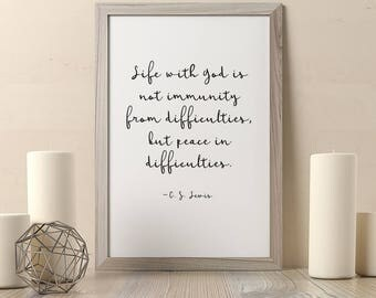 Life with God is not immunity quote, Christian wall art, C. S. Lewis quote, Christian print, Christian quote, DIGITAL DOWNLOAD