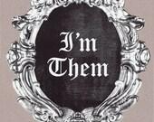 I'm Them