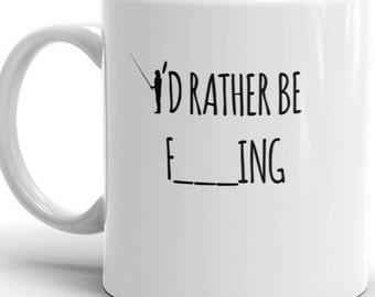 I'd Rather Be Fishing - Funny Fishing Gift Mug - Fathers Day Fisherman Gift Idea 11oz / 15oz