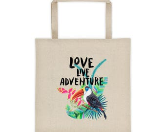 Love, Live, Adventure - Tropical Island Getaway Vacation Floral Toucan Beach Tote bag