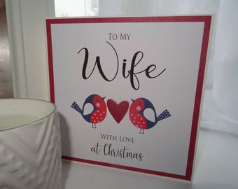 To My Wife with love at Christmas - Handmade Card