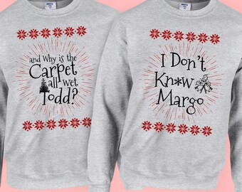 Todd And Margo Christmas Vacation Clark Griswold Funny Crewneck Sweatshirt Ugly Christmas Sweater XMAS Shirt Funny Holiday Gift