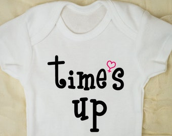 Time's up feminist baby bodysuit, empowering women, baby girl