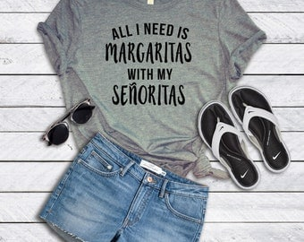 Margaritas with my Senoritas Shirt | Mom Drinking Shirt | Funny Mom Shirt | Funny Margarita Shirt | Cinco De Mayo Shirt | Party Shirt