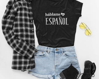 Spanish gifts etsy talk to me in spanish womens t shirt hablame en espanol tee spanish sciox Image collections