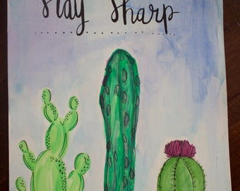 Stay Sharp Cacti Watercolor
