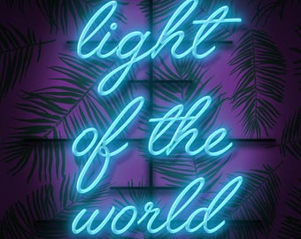 Light of the World print // digital print // neon sign effect // digital design // Christian art // 2D design