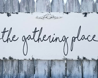 Rustic Kitchen Decor | Kitchen Sign | Sign for Kitchen | Dining Room Decor | Living Room Decor | The Gathering Place | Wall Decor | Wooden
