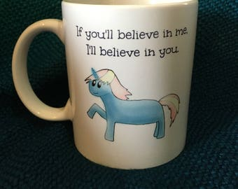 Unicorn Mug: I'll Believe in You