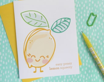 lemon illustrated card. yellow easy peasy lemon squeezy. kawaii encouragement. everyday keep in touch snail mail. for friend, her or him.