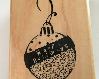 Happy Holidays Christmas Ornament With Holly Xmas Holiday New Wood Mounted Rubber Stamp By STAMPENDOUS Montage Collection