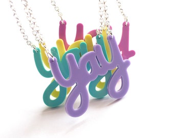 Yay Necklace, Laser Cut Acrylic, Happy Necklace, Happiness Necklace, Handmade Necklace, Rock Cakes, Brighton uk