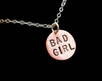 BAD GIRL, Baddie, Rihanna, Bad Bitch, Naughty Girl, Copper Disc Necklace, Gift, Circle Charm Necklace, Bad Gal, Copper Pendant, Metal Taboo