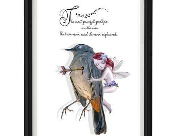 Quote Print - Pet Loss - 'The most painful goodbyes are the ones that are never said and never explained.'