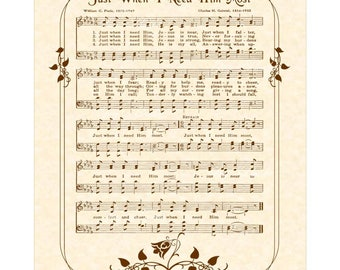 JUST WHEN I NEED Him Most - Christian Home & Office Decor - Sheet Music Wall Art Hymn Wall Art On Parchment Inspirational Art Vintage Verses