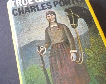 True Grit by Charles Portiss first edition 1968 best seller - American novel. Comedy and Cowboy epic Dardanelle Arkansas for writers