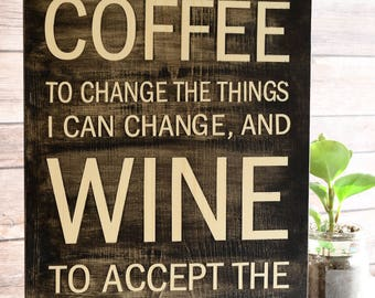 Coffee Version of the Serenity Prayer Wood Sign