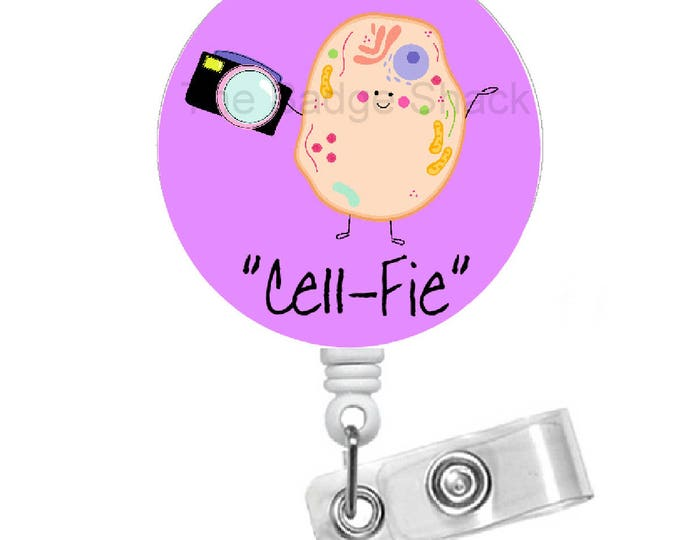Cell-Fie - Retractable Badge Reel - Name Badge Holder - Selfie Badge Holder - Funny Badge - Medical Badge Clip - RN Badge Holder
