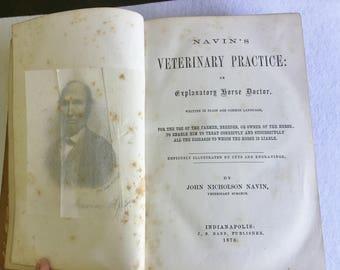 1870 Edition - Navin's Veterinary Practice or Explanatory Horse Doctor - RARE