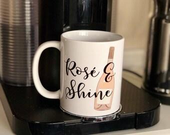 Rosé & Shine Coffee Mug, Coffee Gifts, Rosé Lover Gifts