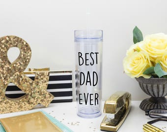 Best Dad Ever Tumbler 16 oz Cup with Straw and Lid, Father, Father's Day Gift, Awesome Best Dad in the World, World's Best Dad Water Bottle