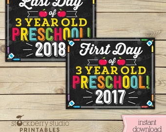 First Day and Last Day of 3 year old Preschool Signs - First Day of School Sign Printable - First Day of 3 Year Old Preschool Sign - 1st Day