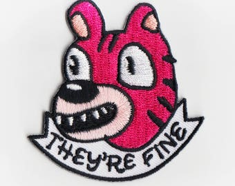 "They're Fine Tiger (2.5"" Patch)"