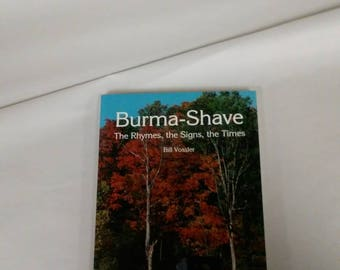 Burma Shave The Rhymes the Sighs the Times Bill Vossler