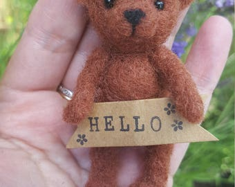 Needle Felted Tiny 'Hello' Bear