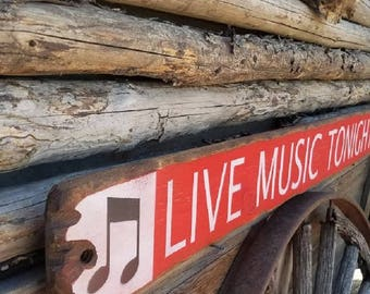 Live Music Tonight with banjo Wood Sign