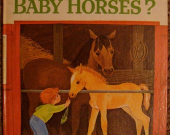 Big Golden Book, Whatever Happens to Baby Horses? Virginia Parsons illustrations, pony book, horse book, baby farm animals, horse lover gift