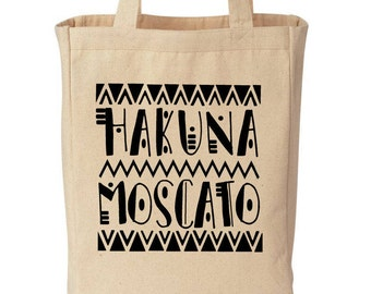 Hakuna Moscato Funny Cotton Canvas Tote - Eco Friendly Reusable Wine And Grocery Bag