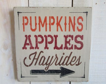 Handmade Sign - Pumpkins, Apples, Hayrides, Harvest sign, Autumn Decor, Primitive Sign, Halloween, Thanksgiving