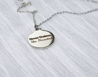 Biolojewerly -  Stainless Steel Nevertheless She Persisted Necklace