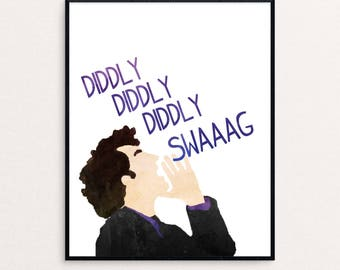 "Jean Ralphio Quote ""Diddly, diddly, diddly, swag."" from Parks and Rec 