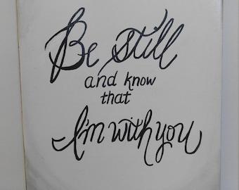 Be still calligraphy