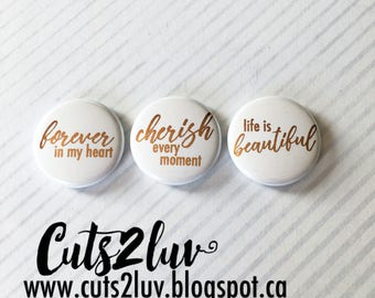 "3 buttons 1 ""Cherish every moment metallic copper"