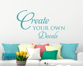 Custom Wall Decals, Create Your Own Words Personalized Quotes, Last Name,  Living Room