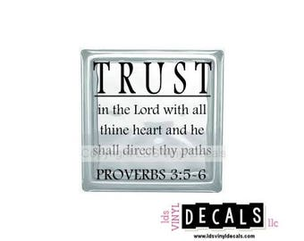 Trust in the Lord with all thine heart and he shall direct thy paths - Scripture Vinyl Lettering for Glass Blocks - Craft Decals